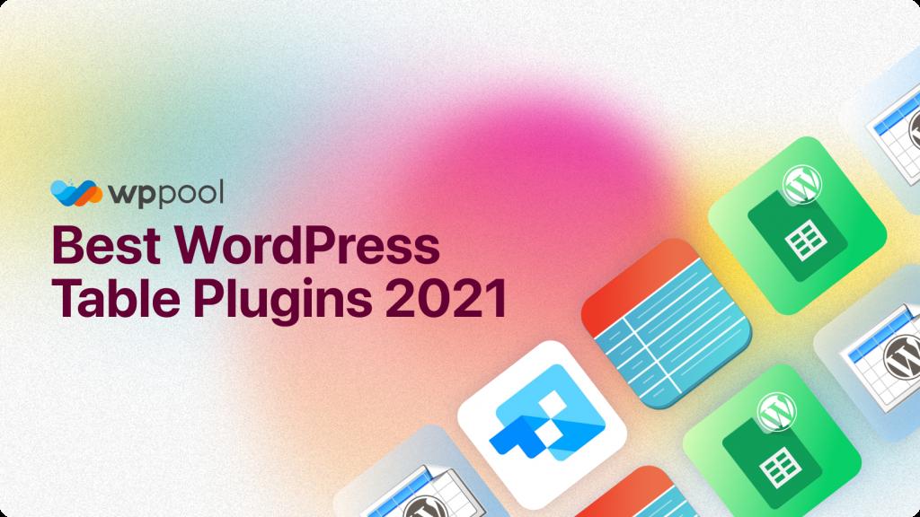 Choose the Best WordPress Table Plugins 2021