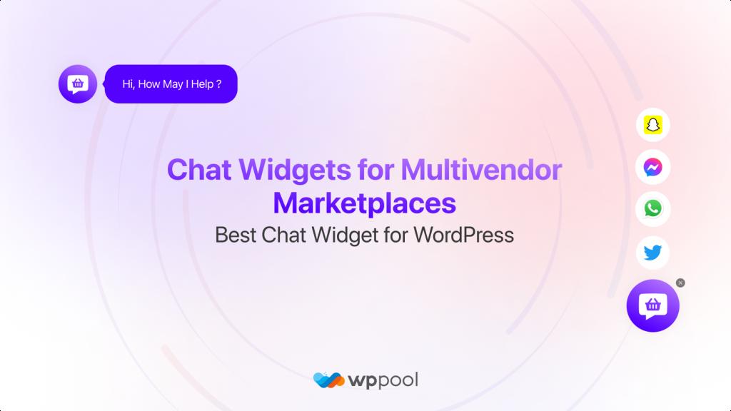 Chat Widgets for Multivendor Marketplaces