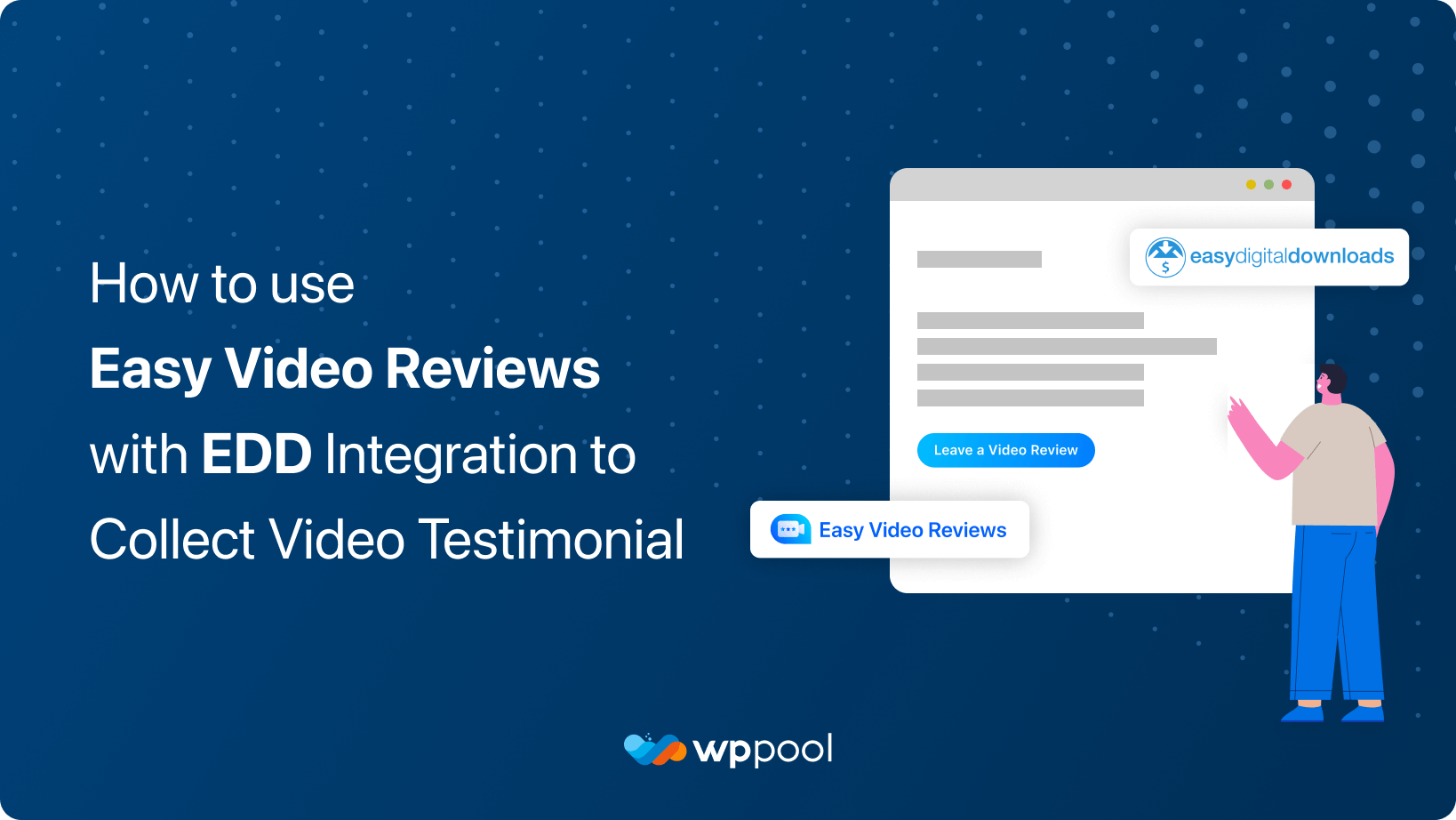 How to Use Easy Video Reviews with EDD Integration to Collect Video Testimonials