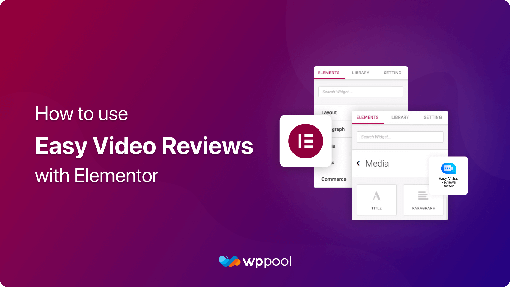 How to Use Easy Video Reviews with Elementor